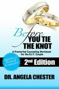 Before You Tie the Knot: A Premarital Counseling Workbook for the DIY Couple