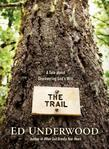 The Trail: A Tale about Discovering God's Will