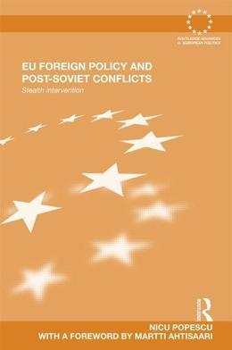 EU Foreign Policy and Post-Soviet Conflicts