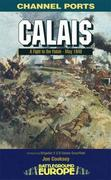 Calais: Fight to the Finish - May 1940