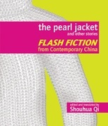 The Pearl Jacket and Other Stories: Flash Fiction from Contemporary China