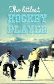 The Littlest Hockey Player