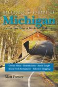 Backroads & Byways of Michigan: Drives, Day Trips & Weekend Excursions (Second Edition)  (Backroads & Byways)