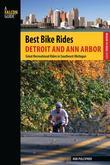 Best Bike Rides Detroit and Ann Arbor: Great Recreational Rides in Southeast Michigan