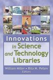 Innovations in Science and Technology Libraries
