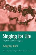 Singing For Life: HIV/AIDS and Music in Uganda