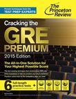 Cracking the GRE Premium Edition with 6 Practice Tests, 2015