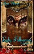 Lady Falkenna Episode 4