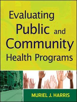 Evaluating Public and Community Health Programs