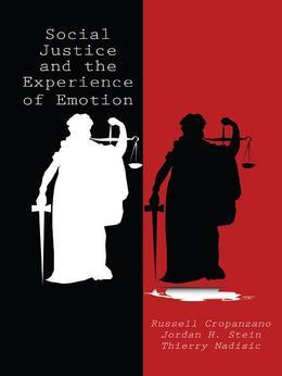 Social Justice and the Experience of Emotion