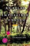 An Atlas of Impossible Longing: A Novel