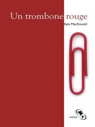 Un trombone rouge