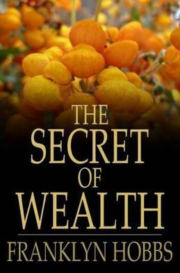 The Secret of Wealth