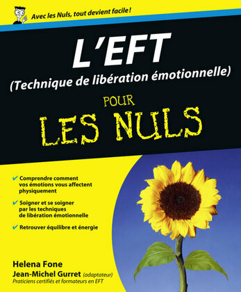 L'EFT (Techniques de libération émotionnelle) Pour les Nuls