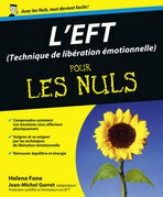 L'EFT (Techniques de libration motionnelle) Pour les Nuls