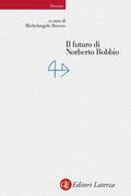 Il futuro di Norberto Bobbio