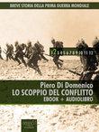 Breve storia della Prima Guerra Mondiale vol.2 (ebook + audiolibro)