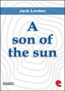 Jack London - A Son Of The Sun