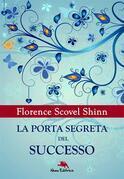La porta segreta del successo