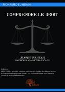 Comprendre le droit, lexique juridique (droit français et marocain)