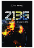 2136- La grande catastrophe