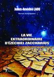 La Vie Extraordinaire d'Ezéchiel Zaccharius