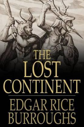 The Lost Continent: Or, Beyond Thirty
