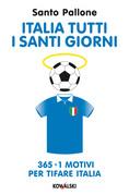 Italia tutti i santi giorni