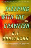 Sleeping with the Crawfish