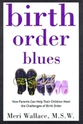 Birth Order Blues