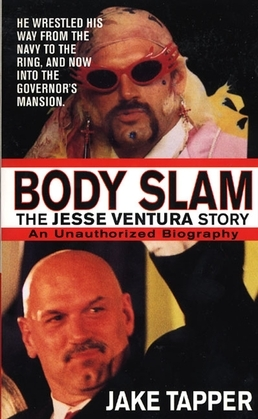 Body Slam: The Jesse Ventura Story