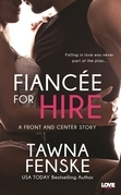 Fiancée for Hire (A Front and Center Novel)