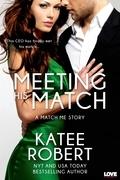 Meeting His Match (A Match Me Novel)