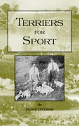 Terriers for Sport (History of Hunting Series - Terrier Earth Dogs)
