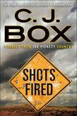 Shots Fired: Stories from Joe Pickett Country