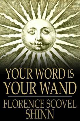 Your Word Is Your Wand