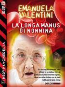 La longa manus di Nonnina