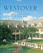 Westover: Giving Girls a Place of Their Own