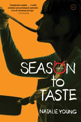 Season to Taste: A Novel