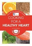 Cooking for a Healthy Heart: Over 80 low-cholesterol recipes