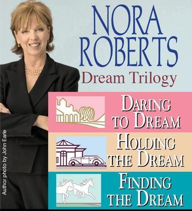 Nora Roberts' Dream Trilogy