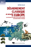 Désarmement classique et sécurité en Europe