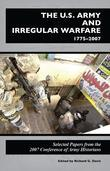 U.S. Army and Irregular Warfare, 17752007