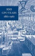 100 GPO Years 18611961