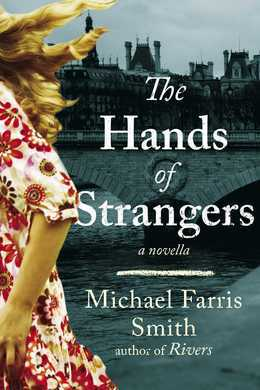 The Hands of Strangers: A Novella