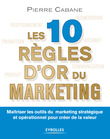 Les 10 règles d'or du marketing