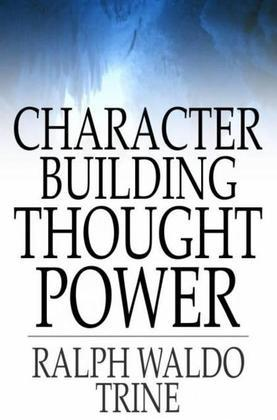 Character Building Thought Power