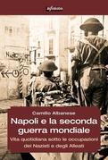 Napoli e la seconda guerra mondiale