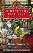 Extra Sensory Deception: A Raven's Nest Bookstore Mystery