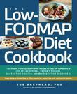 The Low-FODMAP Diet Cookbook: 150 Simple, Flavorful, Gut-Friendly Recipes to Ease the Symptoms of IBS, Celiac Disease, Crohn's Disease, Ulcerative Col
